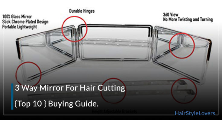 3 Way Mirror For Hair Cutting – {Top 10 }