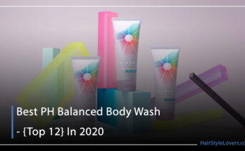 Best PH Balanced Body Wash - {Top 12} In 2020