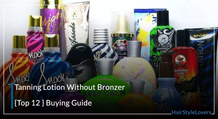 Tanning Lotion Without Bronzer