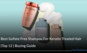 Best Sulfate Free Shampoo For Keratin Treated Hair