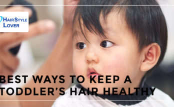 Toddler's Hair Healthy